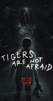 Tigers Are Not Afraid Vuelven (2017)