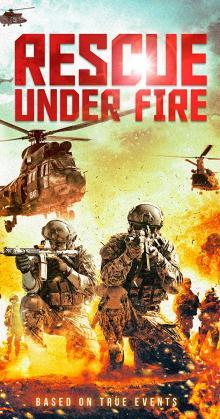 Zona hostil Rescue Under Fire (2017)