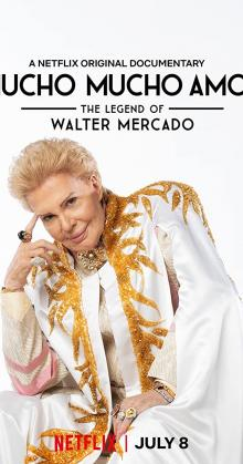 Mucho Mucho Amor The Legend of Walter Mercado (2020)