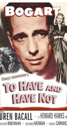 To Have and Have Not (1944)