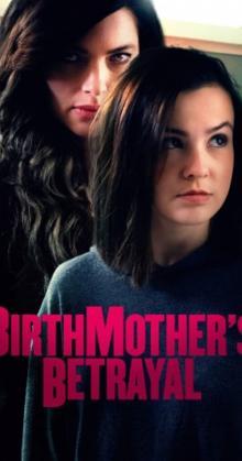 Birthmother s Betrayal (2020)