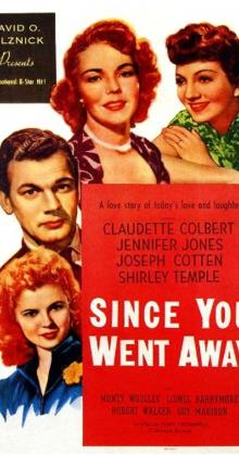 Since You Went Away (1944)