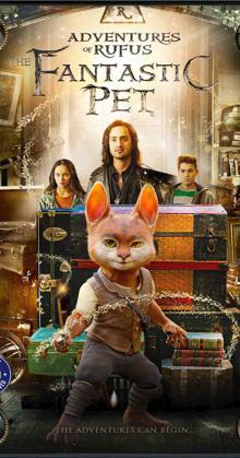 Adventures of Rufus The Fantastic Pet (2020)