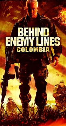 Behind Enemy Lines Colombia (2009)