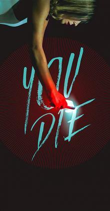 You Die Get the app then die (2018)