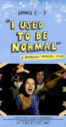 I Used to Be Normal A Boyband Fangirl Story (2018)