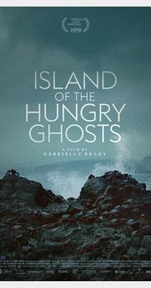 Island of the Hungry Ghosts (2018)