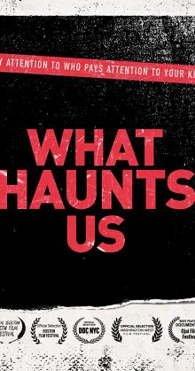 What Haunts Us (2018)