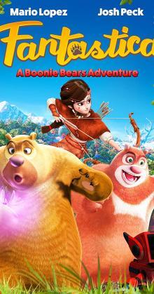 Fantastica A Boonie Bears Adventure (2017)