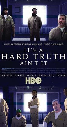 It s a Hard Truth Ain t It (2018)