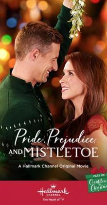 Pride Prejudice and Mistletoe (2018)