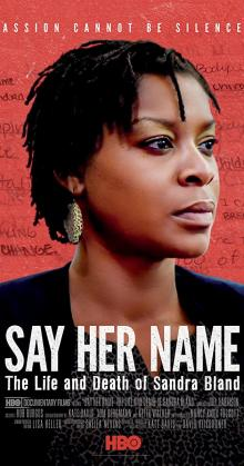 Say Her Name The Life and Death of Sandra Bland (2018)