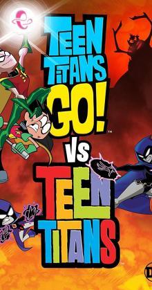 Teen Titans Go Vs Teen Titans (2019)