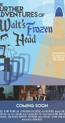 The Further Adventures of Walt s Frozen Head (2019)
