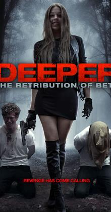 Deeper The Retribution of Beth (2014)