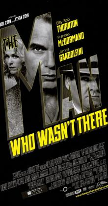 Man Who Wasn t There (2001)