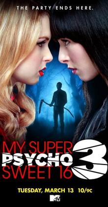 My Super Psycho Sweet 16 Part 3 (2012)