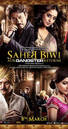 Saheb Biwi Aur Gangster Returns (2013)