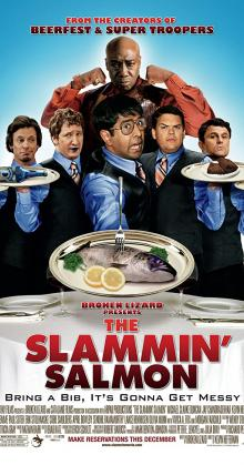 The Slammin Salmon (2009)