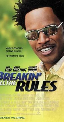 Breakin All the Rules (2004)