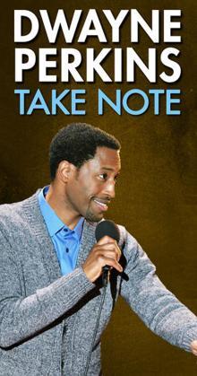 Dwayne Perkins Take Note (2016)