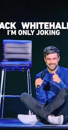 Jack Whitehall I m Only Joking (2020)