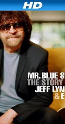 Mr Blue Sky The Story of Jeff Lynne ELO (2012)