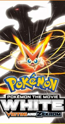 Pokemon the Movie White Victini and Zekrom (2011)