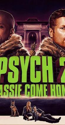Psych 2 Lassie Come Home (2020)