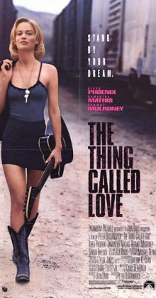 The Thing Called Love (1993)