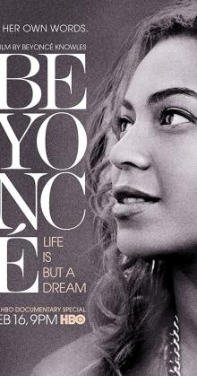 Beyonc Life Is But a Dream (2013)