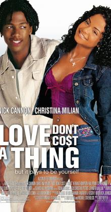 Love Don t Cost a Thing (2003)