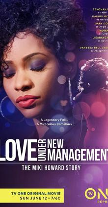 Love Under New Management The Miki Howard Story (2016)