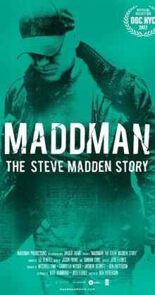Maddman The Steve Madden Story (2017)