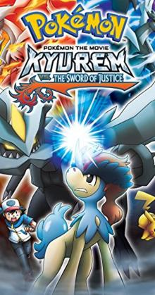 Pokemon 15 Kyurem vs The Sword of Justice (2012)
