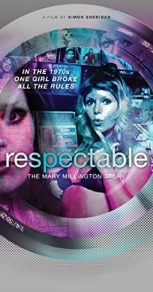 Respectable The Mary Millington Story (2016)