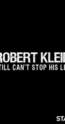 Robert Klein Still Can t Stop His Leg (2016)
