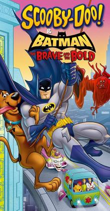 Scooby Doo Batman the Brave and the Bold (2018)