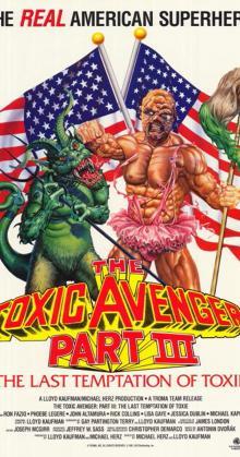 The Toxic Avenger Part 3 The Last Temptation of Toxie (1989)