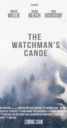 The Watchman s Canoe (2017)