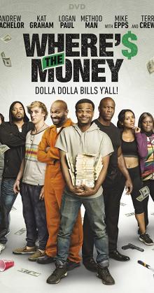 Where s the Money (2017)