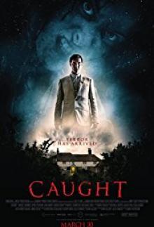 Caught (2017)