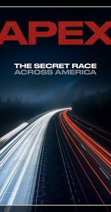 APEX The Secret Race Across America (2019)