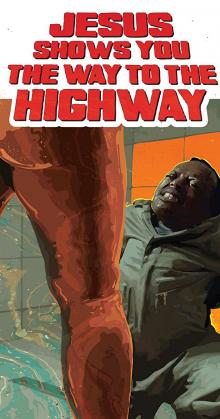 Jesus Shows You the Way to the Highway (2020)