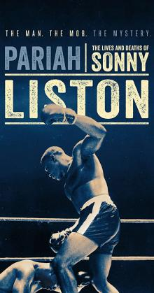 Pariah The Lives and Deaths of Sonny Liston (2019)