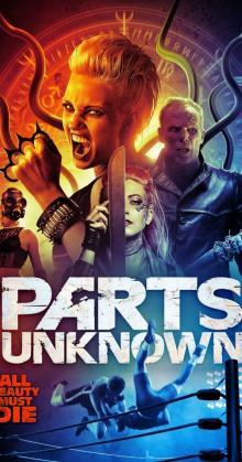 Parts Unknown (2020)