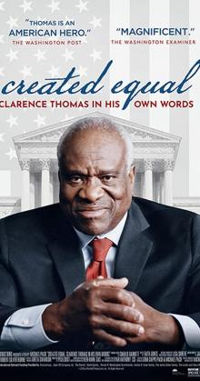 Created Equal Clarence Thomas in His Own Words (2020)