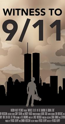 Witness to 9 11 In the Shadows of Ground Zero (2020)