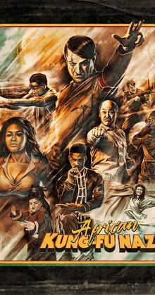 African Kung Fu Nazis (2019)
