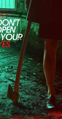 Don t Open Your Eyes (2018)